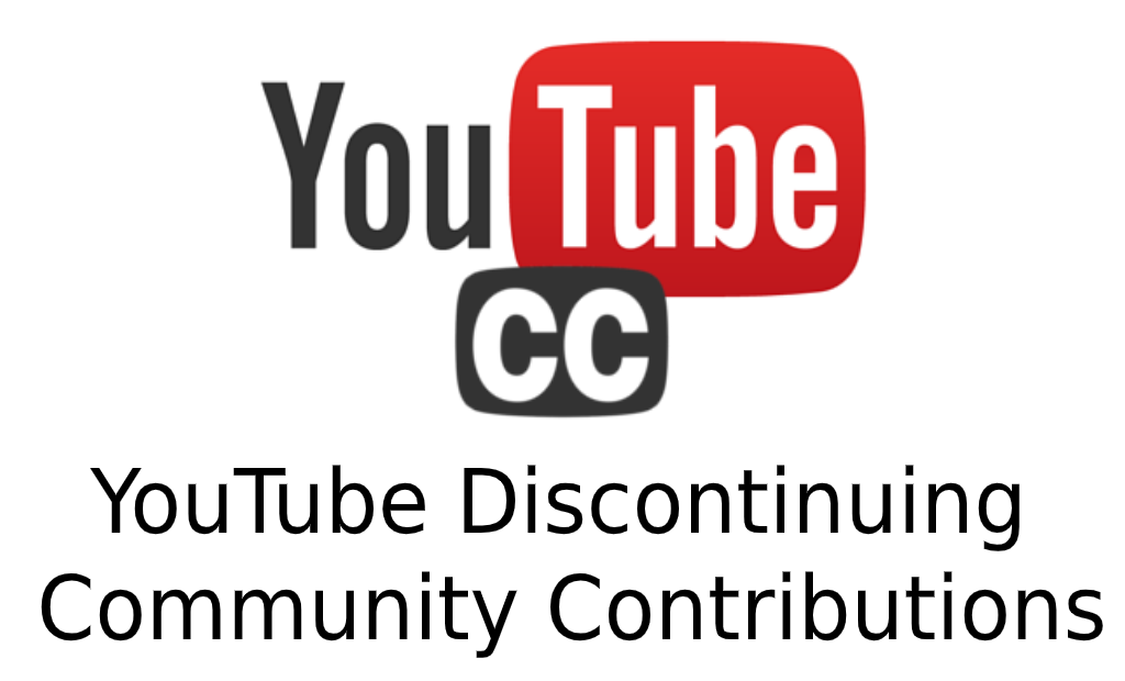 From This Date YouTube Discontinuing Community Contributions