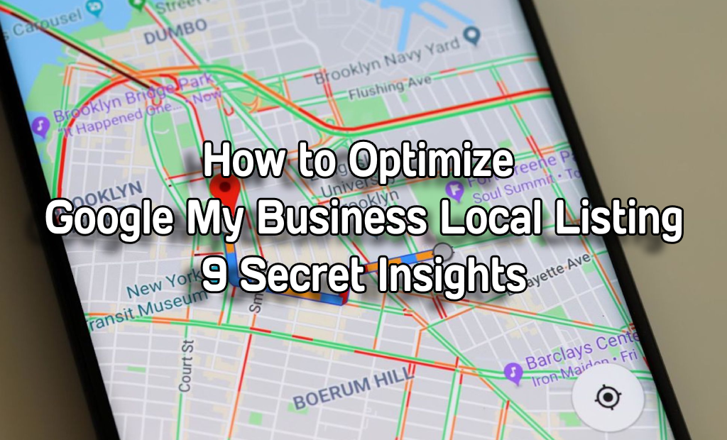 How to Optimize Google My Business Local Listing – 9 Secret Insights - SearchEngineStreamHow to Optimize Google My Business Local Listing – 9 Secret Insights - SearchEngineStream