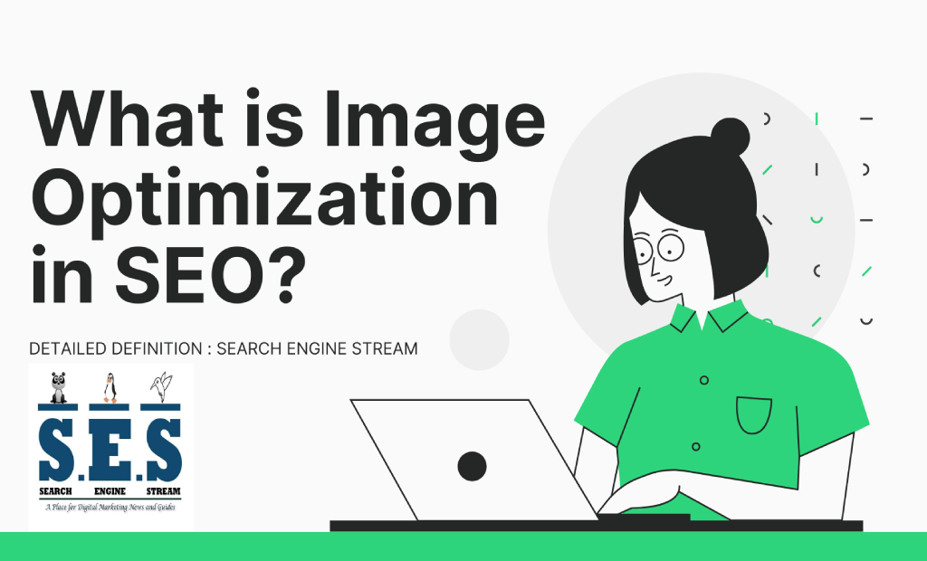 What is Image Optimization in SEO